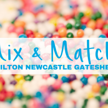 Hilton Newcastle Gateshead - Mix and Match Offer